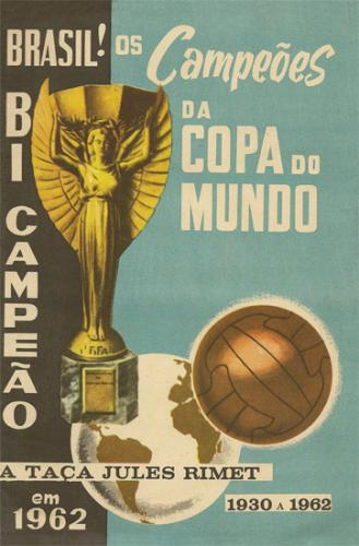Os Campeões da Copa do Mundo Brasil! Bi Campeão em 1962