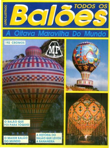 Todos os Balões A Oitava Maravilha do Mundo