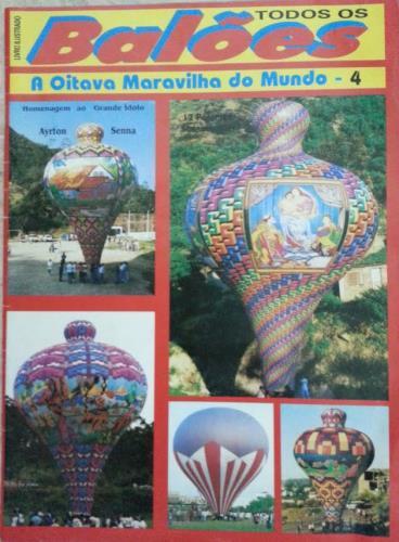 Todos os Balões A oitava Maravilha do Mundo - 4