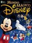 Editora: Abril - Álbum de figurinha: Mundo Mágico Disney 2016