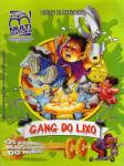Gang do Lixo 2005